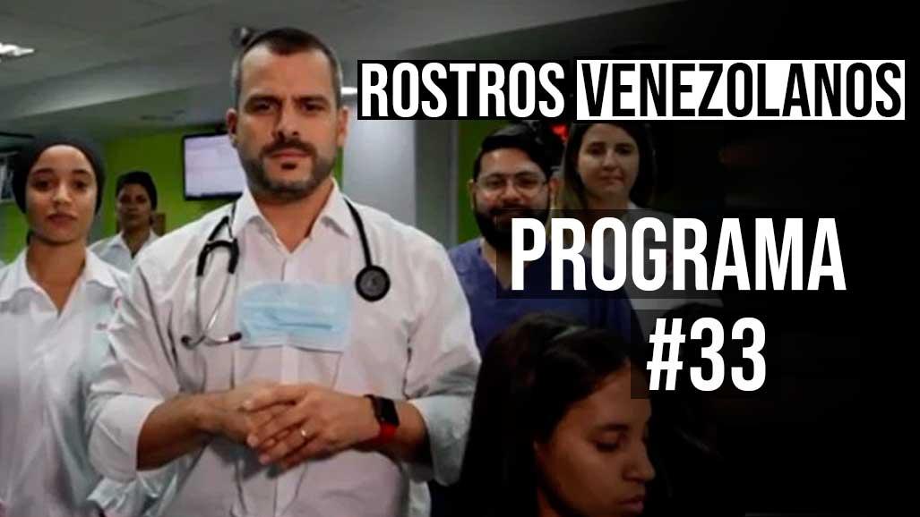 Programa 33 rostro venezolanos médicos asistensi